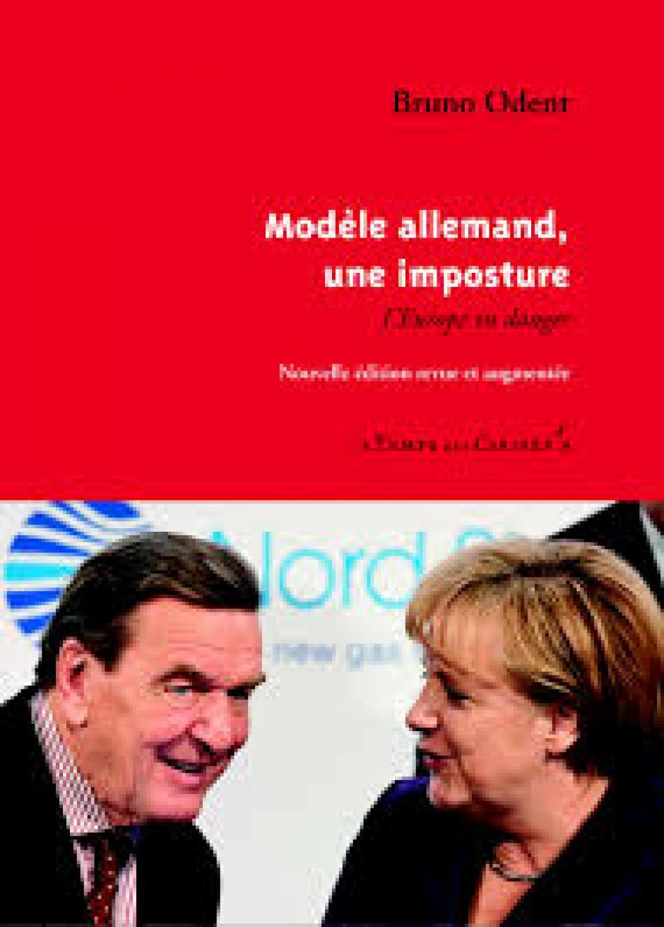 Modèle allemand, une imposture : L'Europe en danger - Bruno Odent