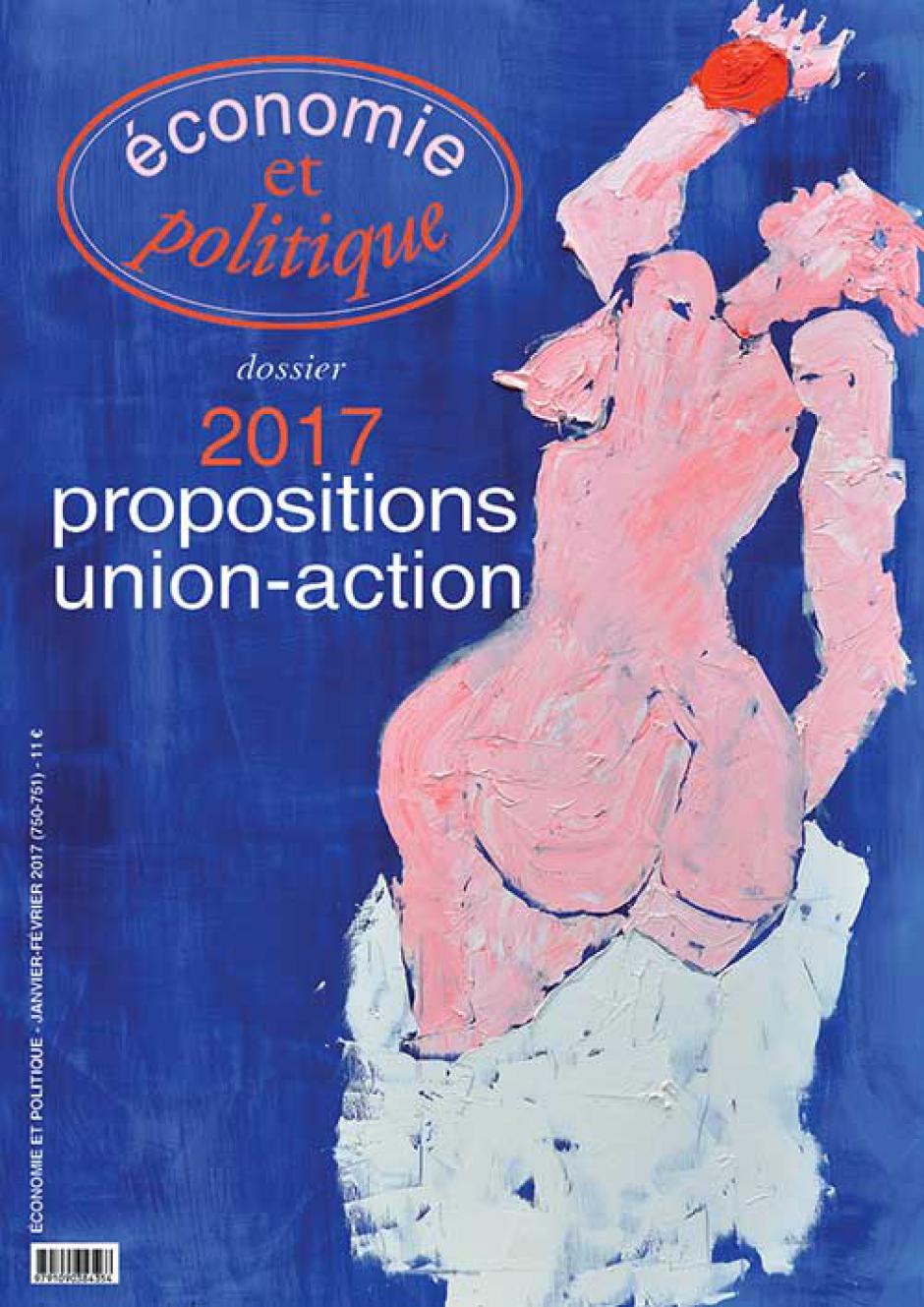 Economie et Politique n° 750-751 (Janvier-Février 2017)